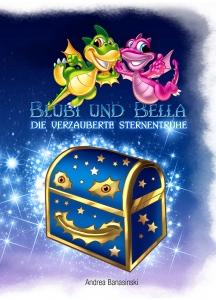 Blubi & Bella - Die verzauberte Sternentruhe