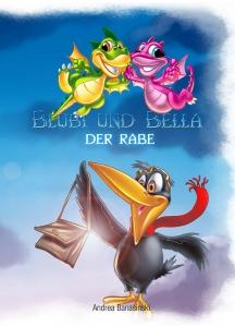 Blubi & Bella - Der Rabe